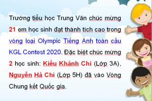 Tin vui –  21 học sinh Tiểu học Trung Văn đã đạt thành tích cao trong vòng loại Olympic Tiếng Anh toàn cầu KGL Contest 2020