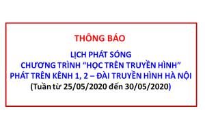 Lịch phát sóng các bài học trên Kênh 1 và 2 của Đài THHN Tuần từ 25/05/2020 đến 30/05/2020