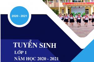 Thông báo kế hoạch tuyển sinh lớp 1 năm học 2020-2021