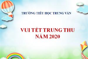 TRẢI NGHIỆM TRUNG THU 2020