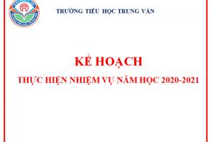 KẾ HOẠCH THỰC HIỆN NHIỆM VỤ NĂM HỌC 2020-2021