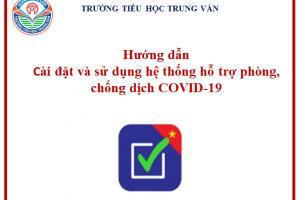 Hướng dẫn cài đặt và sử dụng hệ thống hỗ trợ phòng, chống dịch COVID-19
