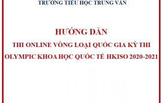 Hướng dẫn thi online Vòng loại quốc gia Kỳ thi Olympic Khoa học quốc tế HKISO 2020-2021